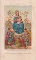 1041 - OEUVRE DE LA SAINTE ENFANCE . VIERGE MARIE PRIEZ  POUR NOUS ET POUR LES PETITS ENFANTS INFIDELES . SCHULGEN - Santini