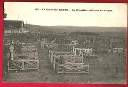 CP 55 Cimetière Militaire De Bevaux - Verdun Sur Meuse , Militaria Guerre ... - Verdun