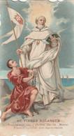 1041 -ST PIERRE NOLASQUE FONDATEUR DE L'ORDRE DE LA MEREI PATRON SPECIAL DES AGONISANTS - Santini