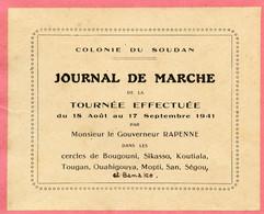 Gouverneur J.Rapenne.Gouverneur Soudan Français.Journal De Marche 18 Août - 17 Septembre 1941.Bougouni.Sikasso.Koutiala - Documenti