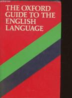 The Oxford Guide To The English Language - Collectif - 1984 - Dictionaries, Thesauri
