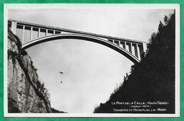 Allonzier-la-Caille Cruseilles (74) Le Pont De La Caille Descente En Parachute Par Louis Monti (Annecy-Lyon) 2scans 1932 - Andere Gemeenten
