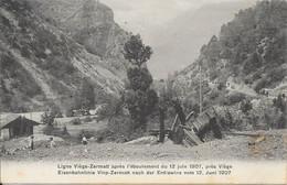 Suisse Valais (Wallis) - Ligne Viège (Visp) - Zermatt Après L'éboulement Du 12 Juin 1907 Animée 1907-07-15 TB - VS Valais