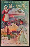 FRANCE: Chemins De Fer De L'Etat 1905. Guide Et Indicateur De 127 Pages. Nombreuses Informations Et Publicités ..... - Dépliants Touristiques