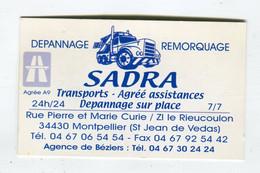 Carte De Visite °_ Carton-Sadra-Dépannage.Remorquage-34 Montpellier - Visiting Cards
