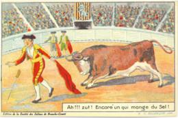 Cp Ah !!! Zut ! Encore Un Qui Mange Du Sel ! (Corrida, Humoristique) Edit. De La Société Des Salines De Franche-Comté - Corrida
