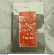 La Brasserie à Vapeur PIPAIX Très Beau Livre 99 Pages - België