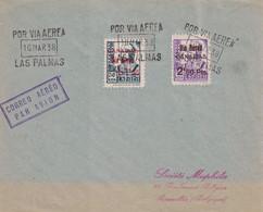 ESPAGNE - LAS PALMAS - POR VIA AERA - 10 MARS 1938 - LETTRE POUR LA BELGIQUE. - Storia Postale