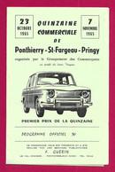 Programme Officiel De La Quinzaine Commerciale De Ponthierry - Saint-Fargeau - Pringy - Octobre - Novembre 1965 - Programma's