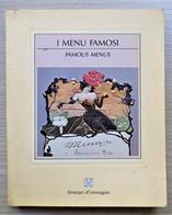 L. Cerini Di Castegnate - I Menu Famosi - Ed. 1988 - Autres