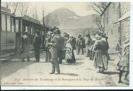 Arrivée Du Tramway  à LA BARAQUE Et Le Puy De Dome - Other Municipalities