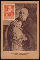POLAND (1947) Adam Chmielowski (Brother Albert). Maximum Card With First Day Cancel. Scott No 403b. - Cartoline Maximum