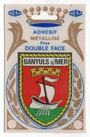 CP Adhesif 256, Blason Adhésif Métallisé Double Face NEM, 66 Banyuls Sur Mer - Banyuls Sur Mer