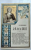 Image Pieuse Religieuse - Litanies Du Bienheureux J.B De La Salle - Ed. Boulet , Paris TBE - Andachtsbilder