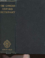The Concise Oxford Dictionary Of Current English (fourth Edition) - Fowler H.W & F.G. - 1954 - Dictionaries, Thesauri