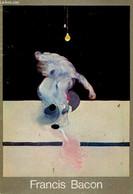 Francis Bacon. Del 2 De Juny Al 16 De Juliol De 1978. Centre D'Estudis D'Art Contemporani - Fundacio Joan Miro - 1978 - Cultural