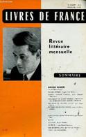 Livres De France, Année 13, N°2, Février 1962 : Roger Nimier. Roger Nimier, Par Paul Morand - Beurrer Du Papier Blanc, P - Otras Revistas
