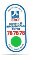 AUTOCOLLANT CRICR Centre Régional D'Information Et De Coordination Routière  SUD EST MEDITERRANEE USAGERS DE LA ROUTE - Cars