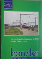 Train Gare Frontières électrique SNCB T2 Ligne Lembeek Wannehain Rivage Gouvy Liège Tournai Mouscron Tilff Etc ... - Railway & Tramway