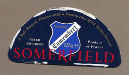 ETIQUETTE De FROMAGE Cartonnée.. Demi CAMEMBERT De NORMANDIE.. SOMERFIELD - Cheese