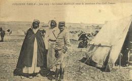 COLONNE TADLA Juin 1913 Le Colonel MANGIN  Recoit La Soumissin D'un Caid Zemour RV - Altri