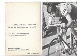 Cyclisme  Coureur  Maurice Legrand  Champion De France Societes 1972    Café Méo - Ciclismo
