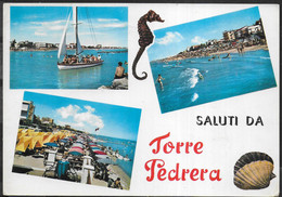 SALUTI DA TORRE PEDRERA - VIAGGIATA 1969 - Greetings From...