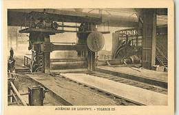 11328 - LONGWY - ACIERIES DE / TOLERIE III - Longwy