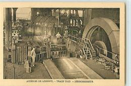 11329 - LONGWY - ACIERIES DE / TRAIN TRIO / DEGROSSISEUR - Longwy
