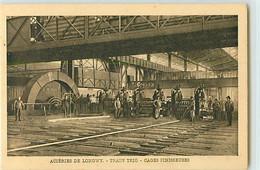 11330 - LONGWY - ACIERIES DE / TRAIN TRIO / CAGES FINISSEUSES - Longwy
