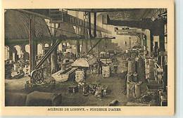 11334 - LONGWY - ACIERIES DE / FONDERIE D ACIER - Longwy
