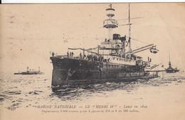 MARINE NATIONALE- LE HENRI IV LANCE 1899 - Guerra