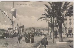 TOULON :TRES TRES RARE CPA DE 1914 AVEC CETTE ANIMATION DU PORT MARCHANT.Q.Q. MANQUES.T.B.COTE : + DE 15.00E.+CACHET DOS - Toulon
