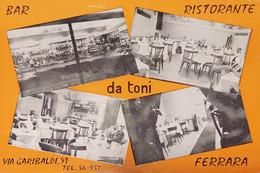 Cartolina - Ristorante Da Toni - Ferrara - Via Garibaldi - 1965 Ca. - Ferrara