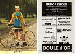 CARTE CYCLISME HARALD MAIER SIGNEE TEAM EUROP DECOR 1984 ( COUPE, FORMAT 10 X 14,7, VOIR PARTIE ARRIERE ) - Radsport