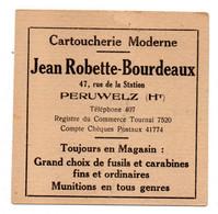 Publicité -- Belgique--PERUWELZ--Cartoucherie Moderne Jean Robette-Bourdeaux--cible .........à Saisir - Advertising
