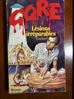FLEUVE NOIR GORE N° 106    Lésions Irréparables    CORSELIEN    E.O. 1992 - Fantasy