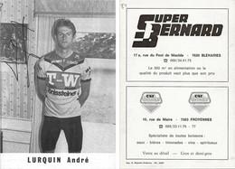 CARTE CYCLISME ANDRE LURQUIN SIGNEE TAM TONISSTEINER 1984 - Ciclismo