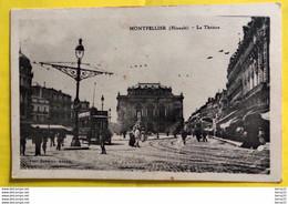 MONTPELLIER (Hérault) - Le Théâtre - Animée: Passants, Tramway - Montpellier