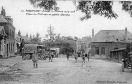 S5648 Cpa 02 Ribemont - Guerre 1914 - Place Du Château En Partie Détruite - Other Municipalities