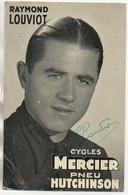 Cyclisme  Raymond LOUVIOT  Cycle Mercier , Pneu Hutchinson - Ciclismo