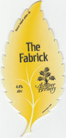 ASHOVER BREWERY (CLAY CROSS, ENGLAND) - THE FABRICK - PUMP CLIP FRONT - Signs