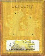 ABBEYDALE BREWERY   (SHEFFIELD, ENGLAND) - LARCENY - PUMP CLIP FRONT - Signs