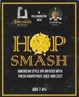 ABBEYDALE BREWERY   (SHEFFIELD, ENGLAND) - HOP SMASH IPA - PUMP CLIP FRONT - Signs