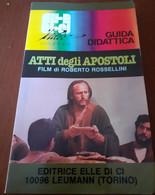 Atti Degli Apostoli Film Di Roberto Rossellini Guida Didattica - Cinema E Musica