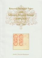 BELGIUM, Revenue Stamped Paper & Adhesive Revenue Stamps Of Belgium 1648-2003, Van Den Panhuyzen - Fiscali