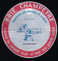 Etiquette Fromage Brie Champêtre 45%mg Fabriqué Dans La Meuse 55BD Stée Fromagère De Sorcy St Martin Export  Femme, Moul - Formaggio