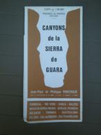 CANYONS DE LA SIERRA DE GUARA - PROVINCE DE HUESCA - CARTE SPECIALE RANDONNÉE ET CANYONING  AU 1/60.000e - EDITION 1981 - Mapas Topográficas