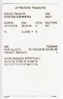Biglietto Attestato Transito Traforo Monte Bianco Tunnel Du Mont Blanc (5,4x8,5) - Unclassified