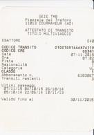 Biglietto Attestato Di Transito Titolo Multiviaggio Traforo Monte Bianco Tunnel Du Mont Blanc (8,3x10,8) - Unclassified